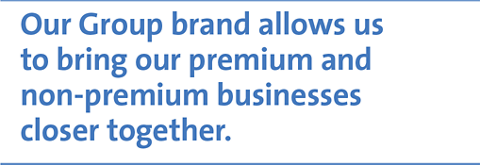 Our Group brand allows us to bring our premium and non-premium businesses closer together.